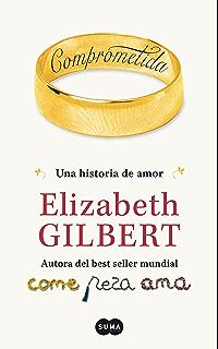 Comprometida: Una historia de amor (Spanish Edition)