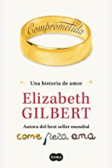 Comprometida: Una historia de amor (Spanish Edition) Kindle Edition