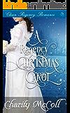 A Regency Christmas Carol: Clean Regency Romance