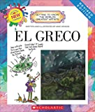 El Greco (Revised Edition) (Getting to Know the World's Greatest Artists (Revised))