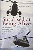 Surprised at Being Alive: An Accidental Helicopter