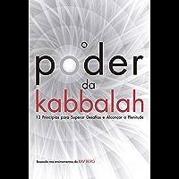 O poder da Kabbalah: 13 princípios para superar desafios e alcançar plenitude