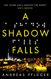 A Shadow Falls (A Jenny Aaron Thriller Book 2)
