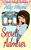 Secret Admirer (A Candy Hearts Romance)