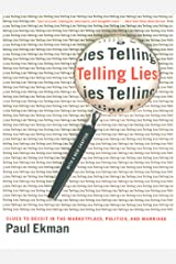 Telling Lies: Clues to Deceit in the Marketplace, Politics, and Marriage (Revised Edition) Kindle Edition