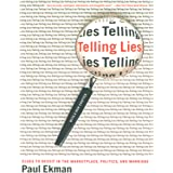 Telling Lies: Clues to Deceit in the Marketplace, Politics, and Marriage (Revised Edition) (English Edition)