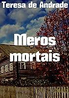 Meros Mortais (Portuguese