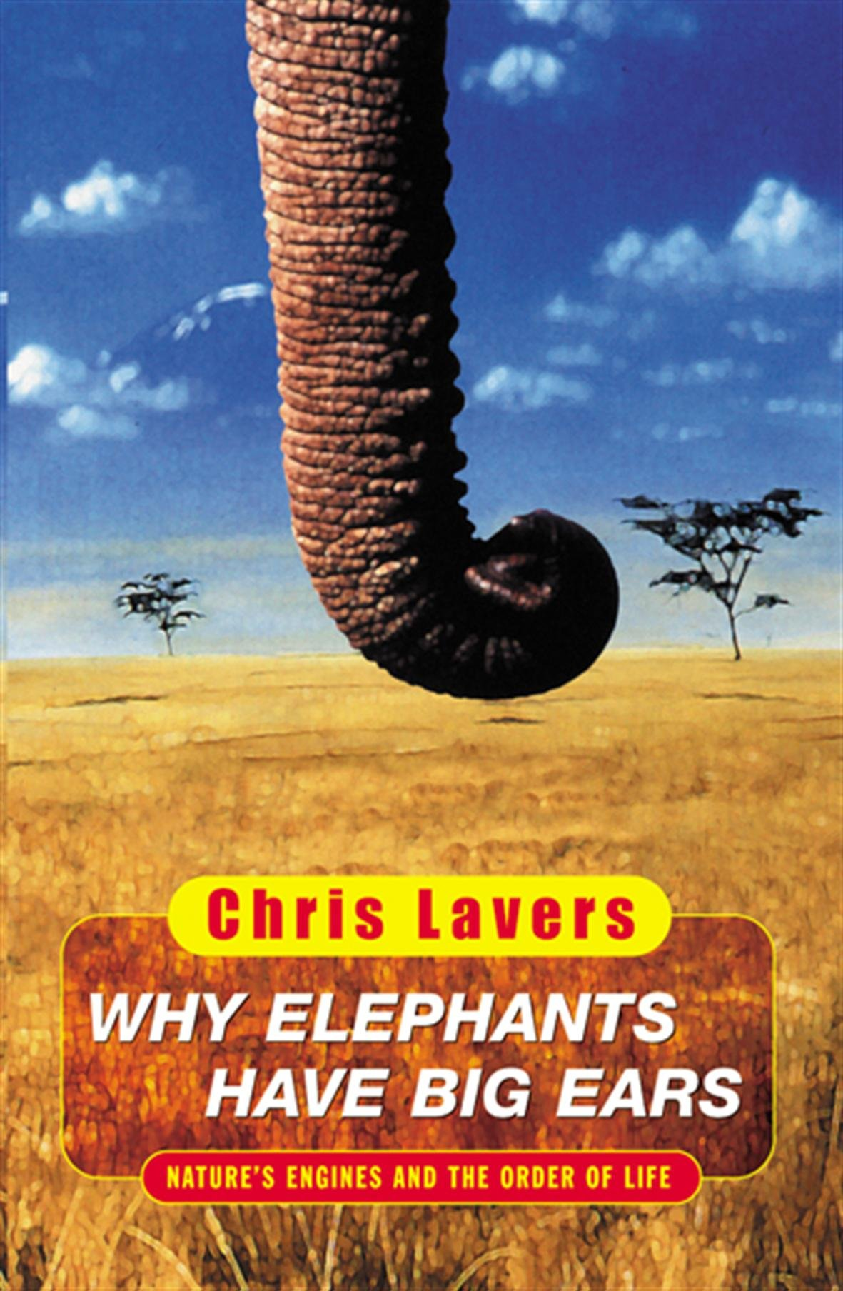 Download Why Elephants Have Big Ears : Understanding Patterns of Life on Earth PDF