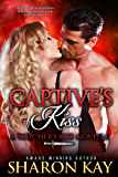 Captive's Kiss: A Watcher's Kiss Novella