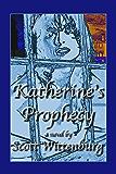 Katherine's Prophecy