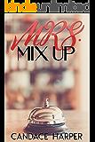 Mrs. Mix Up