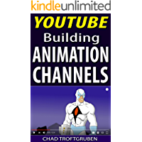 YouTube: Building Animation Channels