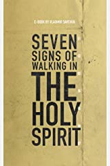Seven Signs of Walking in the Holy Spirit Kindle Edition