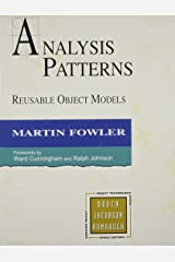 Analysis Patterns: Reusable Object Models Hardcover