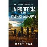 La Profecía de las Piedras Sagradas: Una novela de fantasía, misterio y suspenso (El Circulo Protector nº 5) (Spanish Edition
