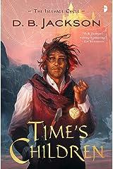 Time's Children (Islevale) Paperback