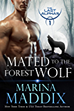 Mated to the Forest Wolf: A Werewolf Shifter Romance (The Last Alphas Book 1)