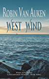 West Wind: When Love Speaks Contemporary Romance