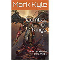 Combat of Kings: Another Way to Build Magic