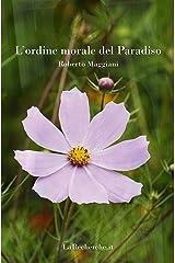 L'ordine morale del Paradiso (Romanzo Vol. 1) (Italian Edition) Kindle Edition