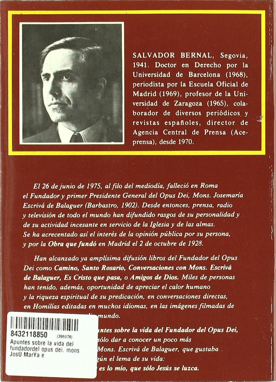 Apuntes sobre la vida del fundador del opus dei libros sobre el opus dei amazon es salvador bernal fern ndez libros