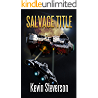 Salvage Title (The Salvage Title Trilogy Book 1)