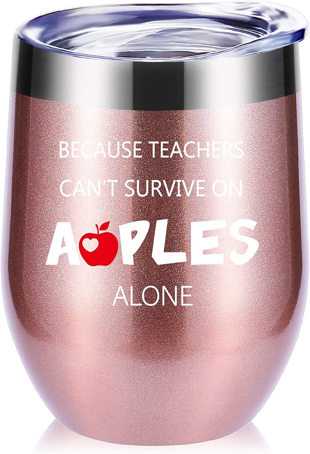 Teacher Gifts.Because Teachers Can't Survive on Apples Alone Wine Glass Tumbler.Year End Graduation Gifts.Birthday,Christmas,Thank You Gifts for Teachers.Teacher Appreciation Gifts Mug(Rose Gold)