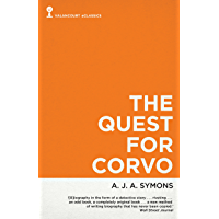 The Quest for Corvo: An Experiment in Biography (Valancourt eClassics) (English Edition)