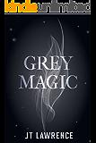 Grey Magic (English Edition)