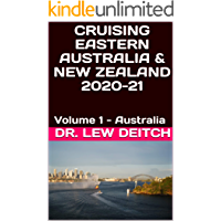 CRUISING EASTERN AUSTRALIA & NEW ZEALAND 2020-21: Volume 1 - Australia