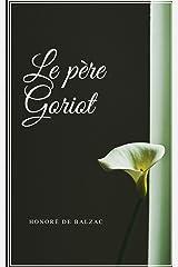 Le père Goriot (French Edition) Kindle Edition
