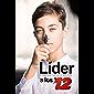 Líder a los 12: Un Manual de Éxito para Adolescentes