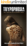 Trypophobia: Real Terriffying and you defenetely have it: phobia,fear,anxiety,stress,overcome,trypophobia (Stress…