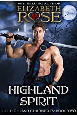 Highland Spirit (The Highland Chronicles Book 2) Kindle Edition