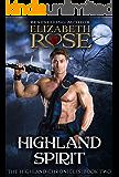 Highland Spirit (The Highland Chronicles Book 2)