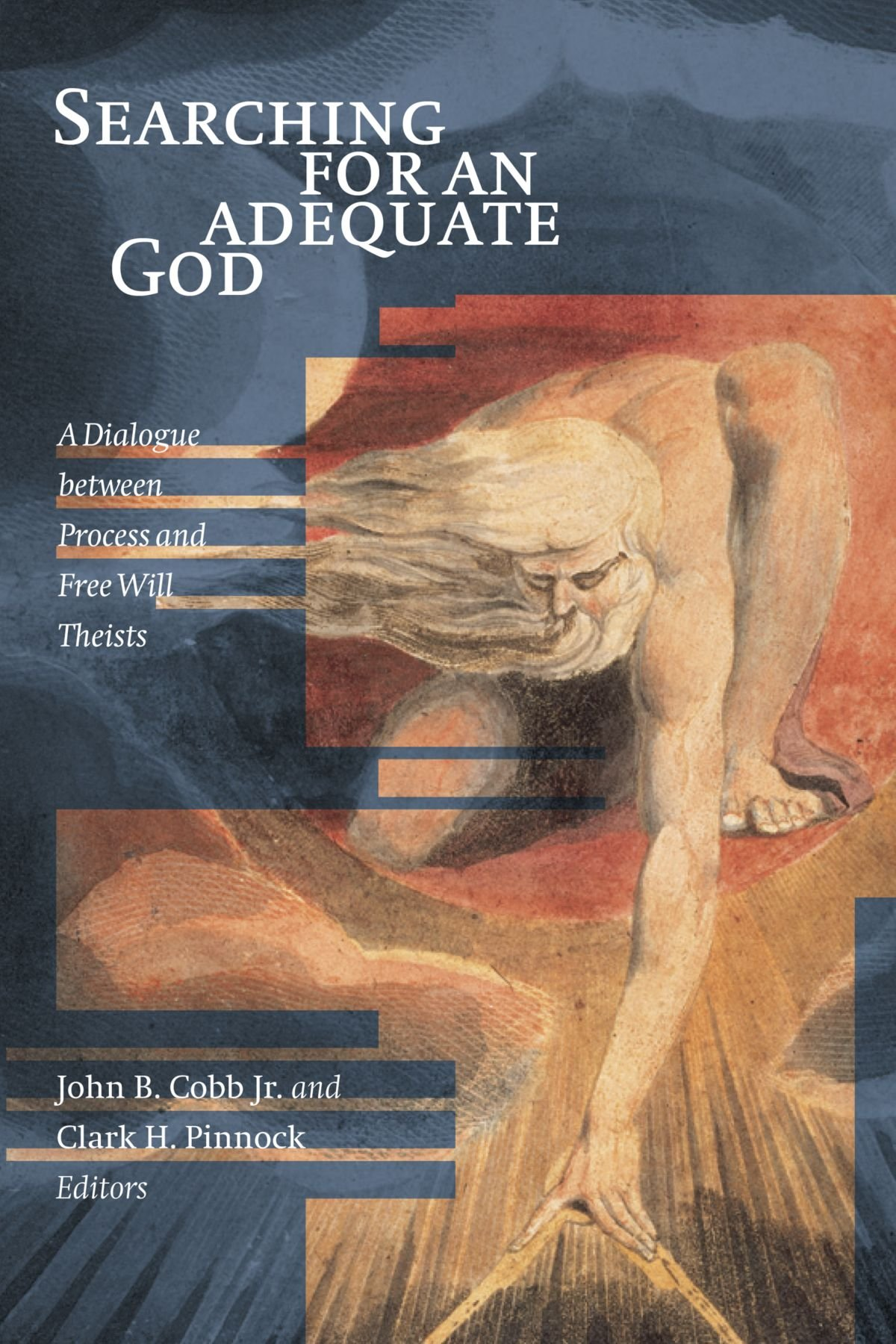 Searching for an Adequate God: A Dialogue between Process and Free Will Theists pdf
