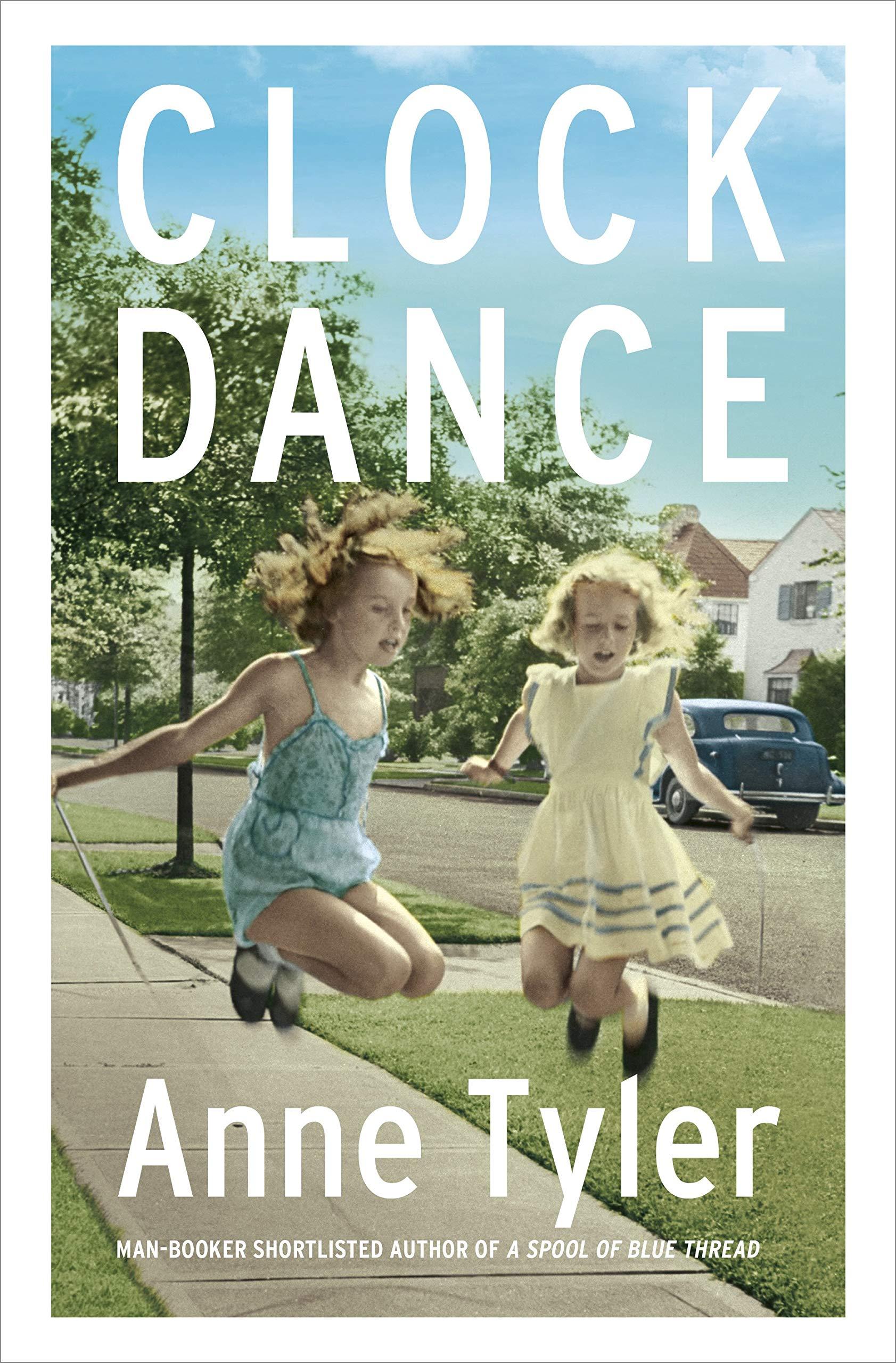 Clock Dance: Anne Tyler: 9781784742447: Amazon com: Books