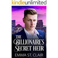 The Billionaire's Secret Heir: A Clean Billionaire Romance (The Billionaire Surprise Series Book 5)
