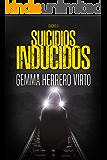 Suicidios inducidos: Una nueva aventura de los personajes de La red de Caronte (Spanish Edition)