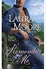 Remember Me: A Rosewood Novel (The Rosewood Trilogy) Mass Market Paperback