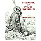 The Peril of False Brethren