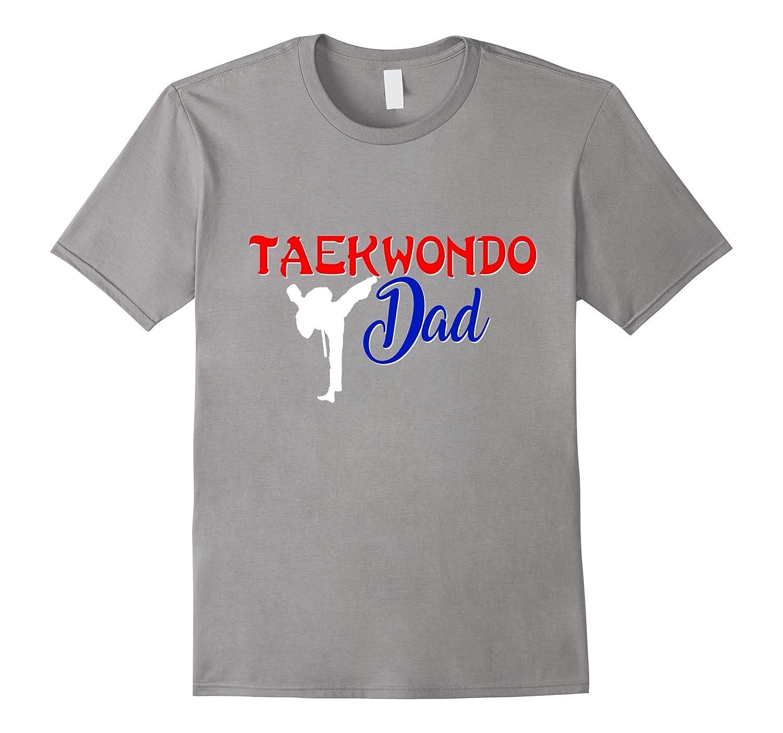 Daddy Fathers Day Martial Arts I'm A Taekwondo Dad Mens T-Shirt Sport