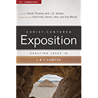 Exalting Jesus in 1 & 2 Samuel (Christ-Centered Exposition Commentary) (English Edition)