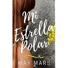 Mi Estrella Polar (Spanish Edition) Aug 18, 2017
