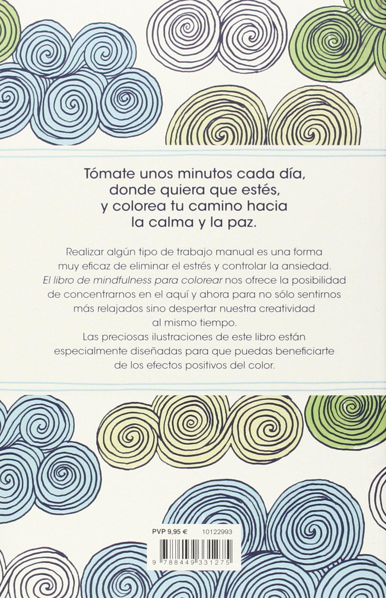 El libro de mindfulness para colorear: Terapia antiestrés para gente ...