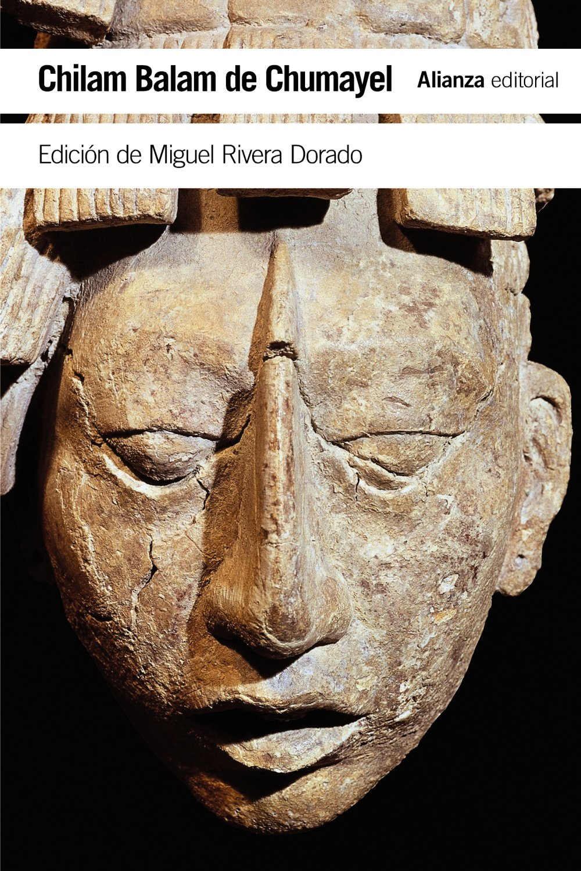 Chilam Balam de Chumayel  Libro maya de los hechos y las profecías El Libro  De Bolsillo - Humanidades  Amazon.es  Miguel Rivera Dorado  Libros 7e29f221554