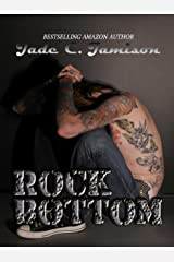 Rock Bottom (Bullet Series Book 2) Kindle Edition