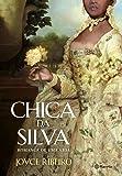 Chica da Silva. Romance de Uma Vida