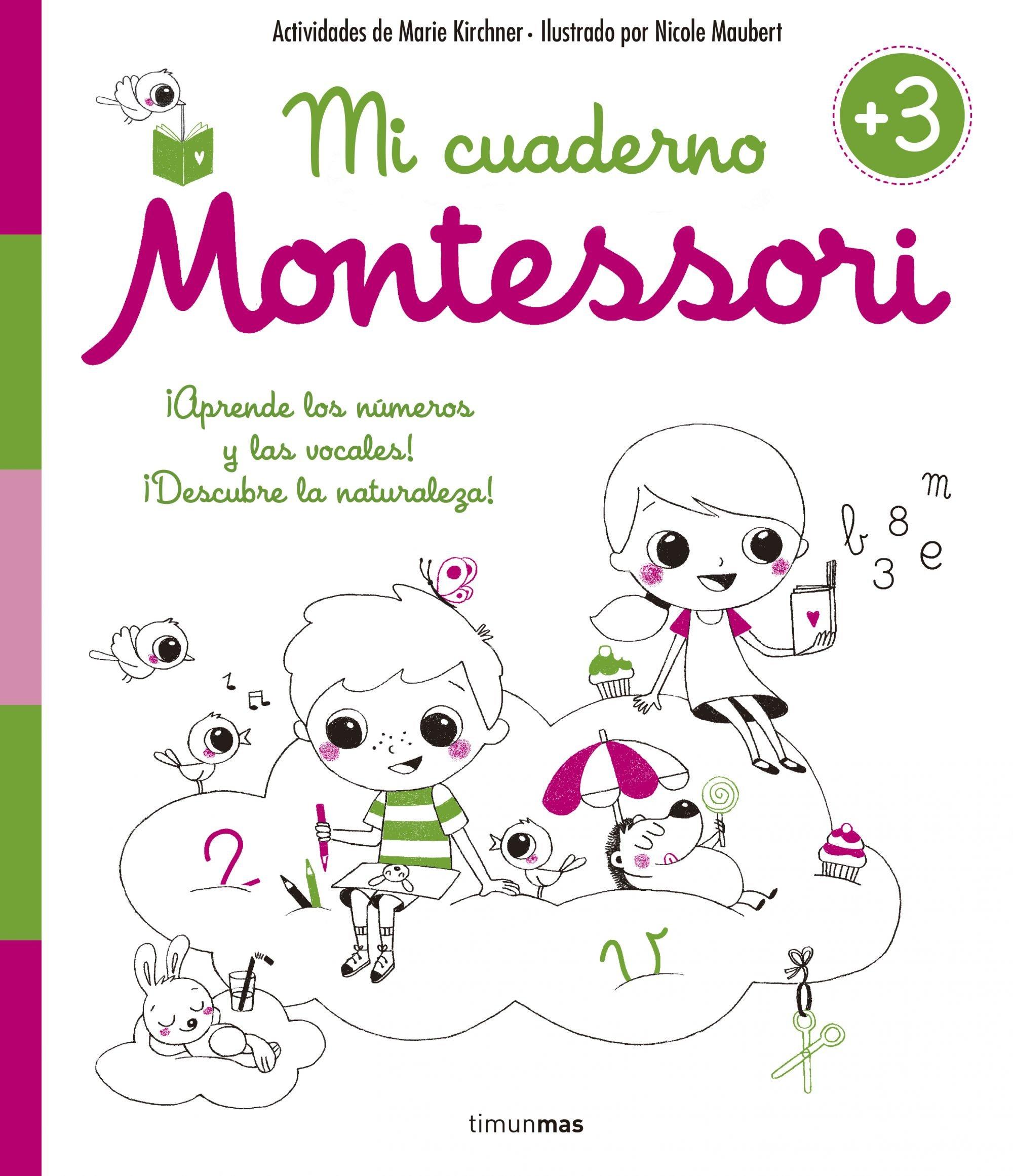 Mi cuaderno Montessori +3: Amazon.es: Marie Kirchner, Nicole Maubert ...
