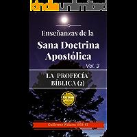 Enseignements tirés de la Sainte doctrine apostolique: Pour les réunis dans le nom du Seigneur Jésus Christ (La prophétie biblique (2) t. 3) (French Edition)